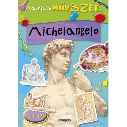 Matricás művészet - Michelangelo, Napraforgó kiadó, Gyermek- és ifjúsági könyvek