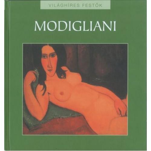 Modigliani (Világhíres festők 12.)
