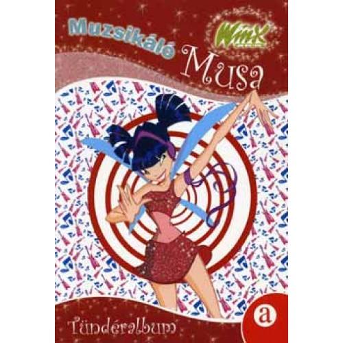 Muzsikáló Musa - WinxClub (Tündéralbum), M&C Kft. kiadó, Gyermek- és ifjúsági könyvek