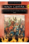 Nagy csaták 16. - A magyar függetlenségi háború 1849