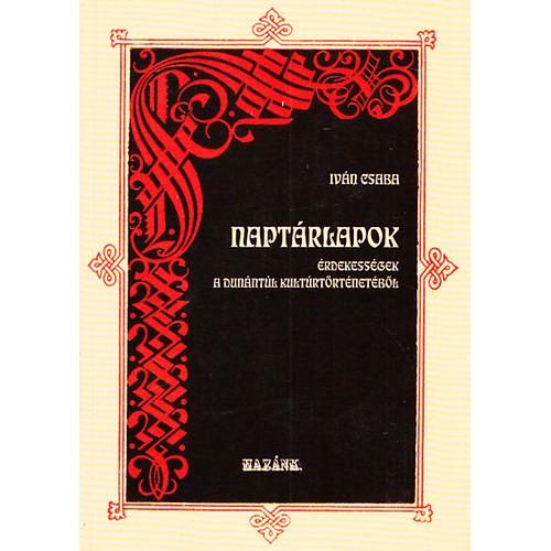 Naptárlapok : érdekességek a Dunántúl kultúrtörténetéből, Hazánk kiadó, Történelem