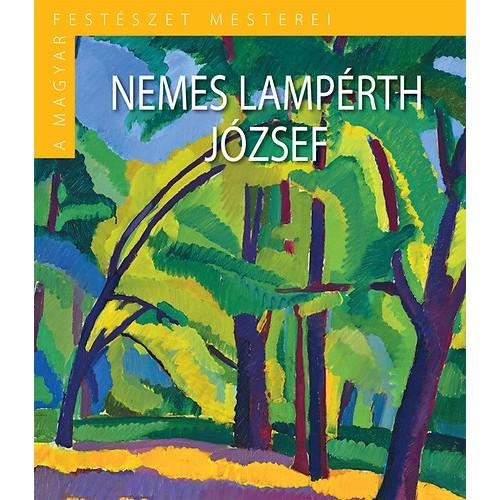 A magyar festészet mesterei II/9. Nemes Lampérth József