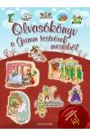 Olvasókönyv a Grimm testvérek meséiből