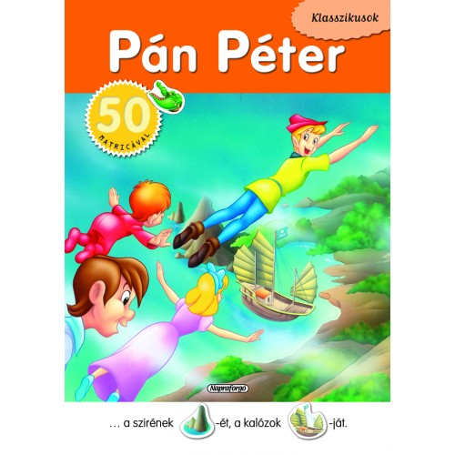 Pán Péter (Klasszikusok 50 matricával)