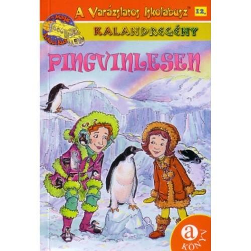 Pingvinlesen (A varázslatos iskolabusz 12.)