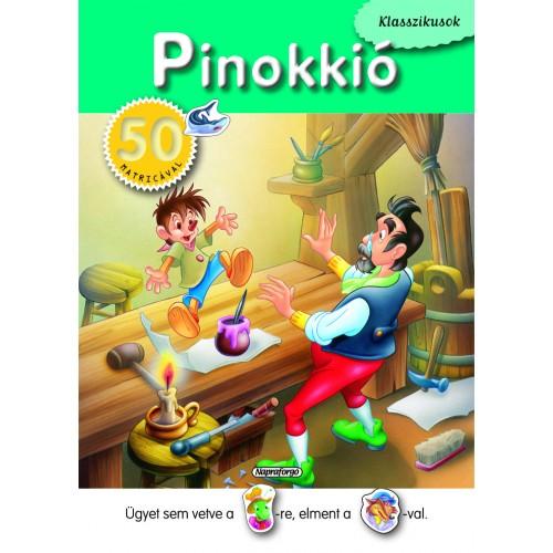 Pinokkió (Klasszikusok 50 matricával)