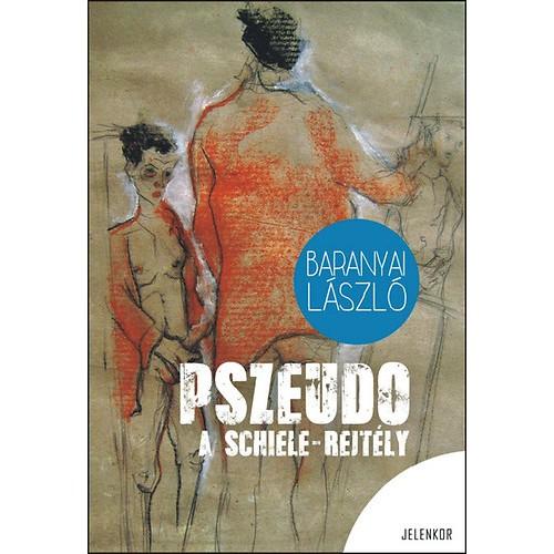 Pszeudo - A Schiele rejtély