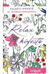 Relax kifestő: Virágok 12 színes ceruzával (felnőtt színező)
