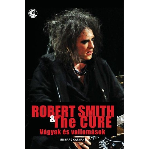 Robert Smith & The Cure *