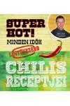 Super Hot! - Minden idők legtüzesebb chilis receptjei, Egmont Hungary kiadó, Ajándékkönyvek, albumok
