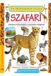 Szafari - Játékos ismerkedés a szavanna világával (Kis állatbarátok klubja)