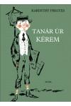 Tanár úr kérem (Móra Kiadó), Móra kiadó, Gyermek- és ifjúsági könyvek
