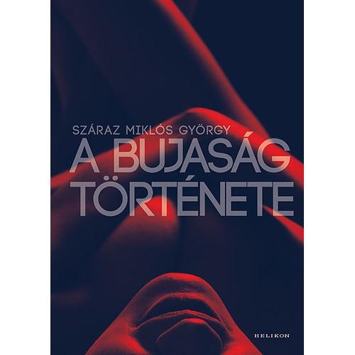 A bujaság története, Helikon kiadó, Erotika