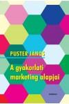 A gyakorlati marketing alapjai, Gondolat kiadó, Gazdaság, pénzügyek, marketing, reklám