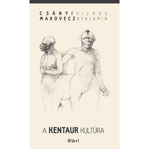 A kentaur kultúra