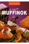 A legjobb muffinok, Top-Hill Bt. kiadó, Szakácskönyvek, gasztronómia