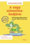 A nagy szinonima-hadjárat – Feladatgyűjtemény Bosnyák Viktória könyvéhez (Nyelvkincstár)