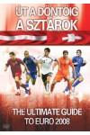 Foci - Út a döntőig: A sztárok - 2008 (DVD)
