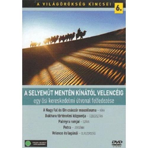 A világörökség kincsei 06. - A Selyemút mentén Kínától Velencéig (DVD) *