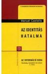 Az identitás hatalma - Az információ kora - Gazdaság, társadalom és kultúra II. kötet