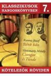 Klasszikusok hangoskönyvben 7. Bánk bán - Csongor és Tünde - Kötelezők röviden 7. (CD)