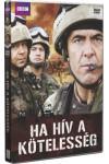 BBC - Ha hív a kötelesség (DVD)