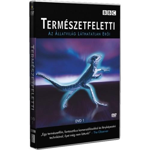BBC Természetfeletti - Az állatvilág láthatatlan erői 1. (DVD)