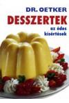 Dr. Oetker - Desszertek, az édes kísértések