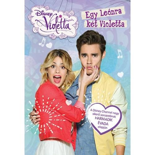 Disney - Violetta - Egy Leónra két Violetta