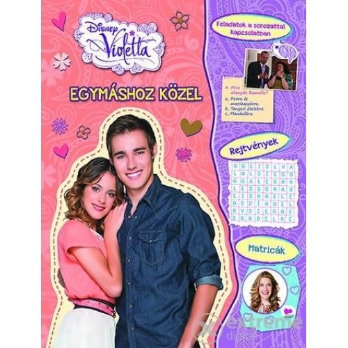 Disney - Violetta - Egymáshoz közel