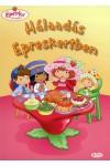 Eperke és barátai - Hálaadás Epreskertben