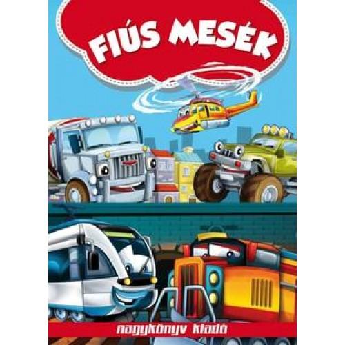 Fiús mesék, Nagykönyv kiadó, Gyermek- és ifjúsági könyvek