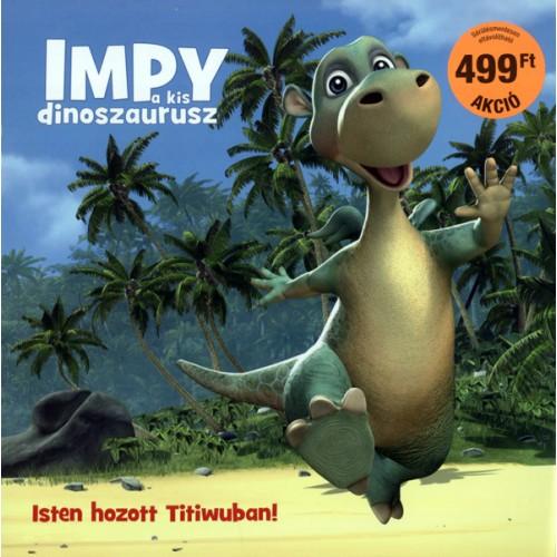 Impy a kis dinoszaurusz - Isten hozott Titiwuban! + másik DVD