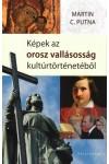 Képek az orosz vallásosság kultúrtörténetéből