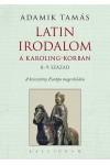 Latin irodalom a Karoling-korban (8-9. század) - A keresztény Európa megerősödése