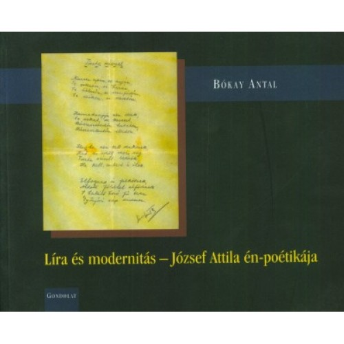 Líra és modernitás - József Attila én-poétikája