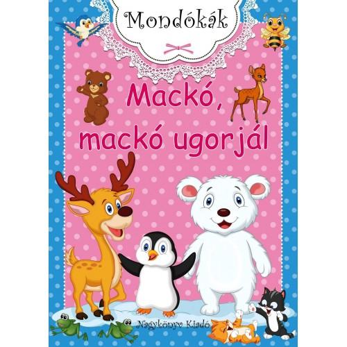 Mackó, mackó ugorjál, Nagykönyv kiadó, Gyermek- és ifjúsági könyvek