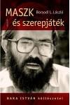 Maszk és szerepjáték - Baka István költészetei