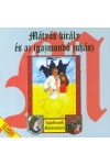 Mátyás király és az igazmondó juhász - CD-Audio Hangoskönyv