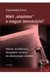 """Miért """"alaptalan"""" a magyar demokrácia? *"""