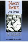 Nagy Imre és kora (Tanulmányok, forrásközlések V.)