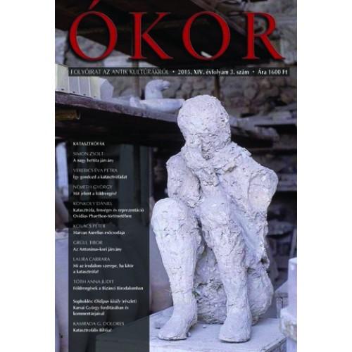 Ókor 2015/3 - Katasztrófák