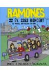 Ramones - 22 év, 2263 koncert és mindaz, ami közben történt