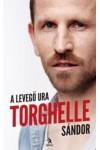 Torghelle Sándor - A levegő ura