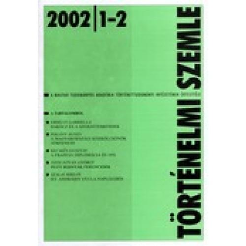 Történelmi Szemle 2002/1-2