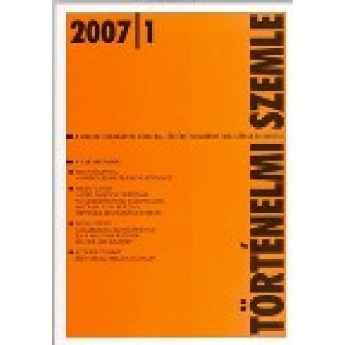 Történelmi Szemle 2007/1