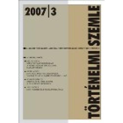 Történelmi Szemle 2007/3