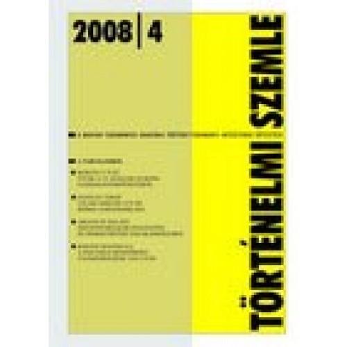 Történelmi Szemle 2008/4