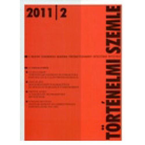 Történelmi Szemle 2011/2