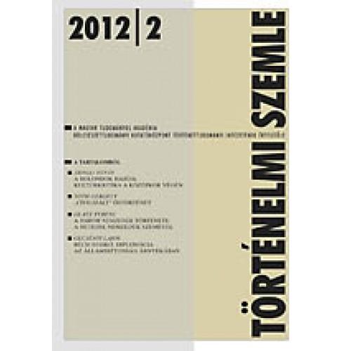Történelmi Szemle 2012/2
